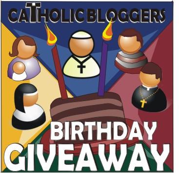 BIRTHDAY GIVEAWAY CATHOLIC BLOGGERS