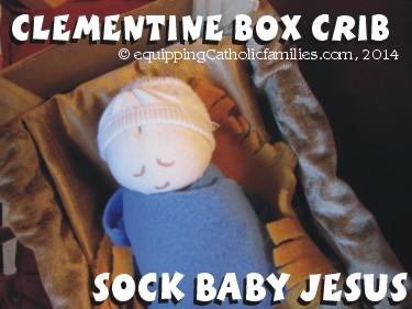 Clementine Box Crib and Sock Baby Jesus