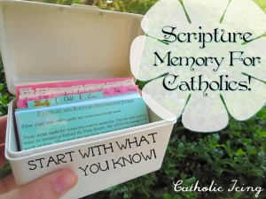 scripture-memory-for-catholics-start-with-what-you-know