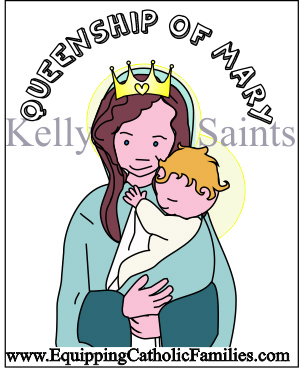 Queenship of Mary Kelly Saints