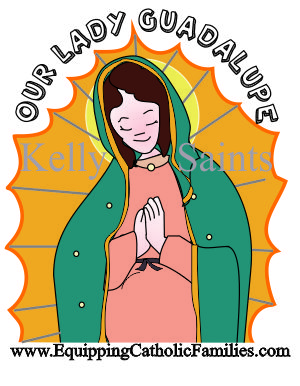 Feast Day Fun: Our Lady of Guadalupe