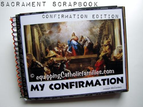 Sacrament Scrapbook: Confirmation Edition