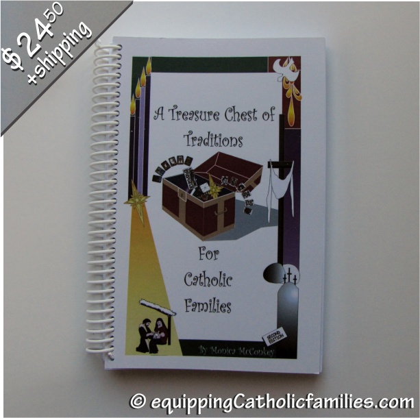 A Treasure Chest of Traditions for Catholic Families