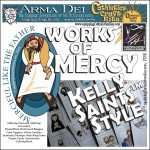 Works of Mercy…like the Saints!